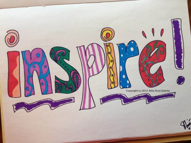 Inspire | Artwork by Niña Terol-Zialcita
