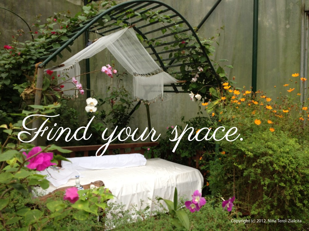 Find your space | Text and photo by Niña Terol-Zialcita