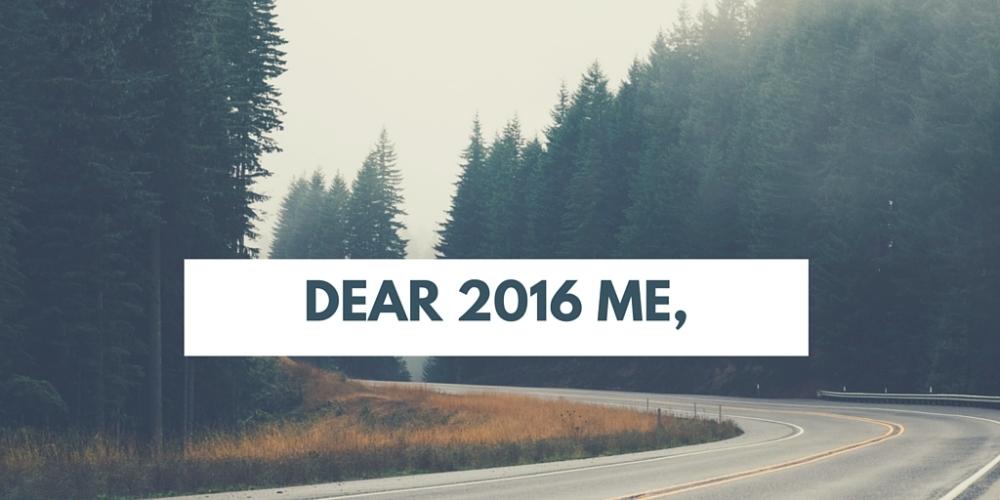 DEAR 2016 ME.jpg