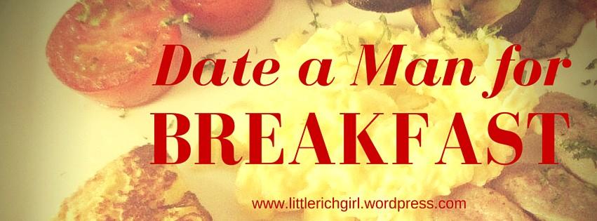 Date a Man for Breakfast (2).jpg